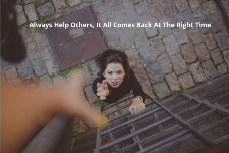 law of cause and effect - Always Help Others